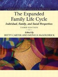The Expanded Family Life Cycle : Individual, Family, and Social Perspectives
