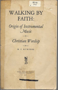 Walking By Faith: Origin of Instrumental Music in Christian Worship