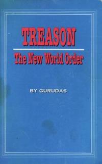 Treason: The New World Order by Gurudas - Paperback - 1996 - from Eaglestones (SKU: 001428)