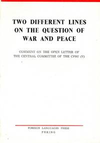Two different lines on the question of war and peace