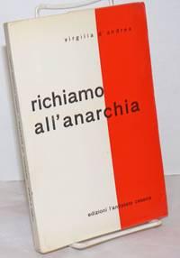 image of Richiamo all'anarchia; protesta e proposta anarchica in otto conferenze pronunciate in terra d'esilio durante la dominazione fascista