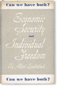 Economic Security and Individual Freedom - Can we have both