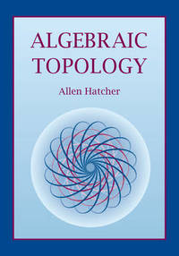 Algebraic Topology by Allen Hatcher - Paperback - from The Saint Bookstore and Biblio.com