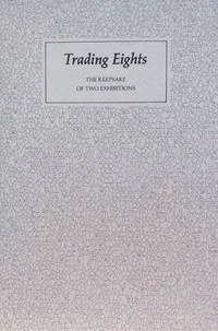 Trading Eights:  The Keepsake of Two Exhibitions, Two Hundred Years of  Black American Literature and the Afro-American Experience