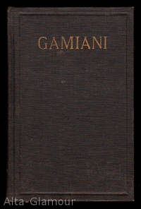 GAMIANI, OR TWO EXTRA-VOLUPTUOUS NIGHTS; by a Party of Three: The Young Countess de C... Miss Fanny B... A Virgin and a Student: A.de M. by  Alfred de Musset - Hardcover - 1908 - from Alta-Glamour Inc. and Biblio.com