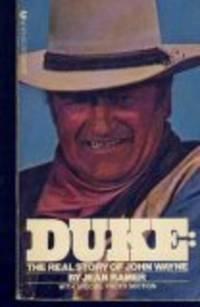 DUKE: THE REAL STORY OF JOHN WAYNE