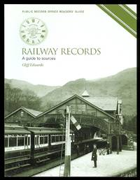 image of RAILWAY RECORDS:  A GUIDE TO SOURCES.
