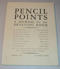 PENCIL POINTS. An Illustrated Monthly Journal for the Drafting Room. [Volume XIII, Number 3, March, 1932].