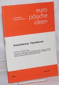 Europ?ische Ideen: 1978, Heft 39; Anarchismus, Faschismus
