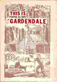 This is Gardendale  The story of the founding and growth of our city  Gardendale, Alabama by  Pauline Parker Jones - First Edition; First Printing - 1976 - from A Book Legacy and Biblio.com