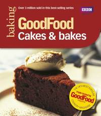 Good Food: 101 Cakes & Bakes