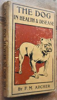 THE DOG In Health And Disease
