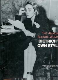 The Amazing Blonde Woman: Dietrich's Own Style