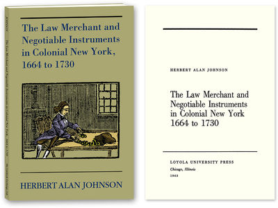 2010. ISBN-13: 9781616190507; ISBN-10: 1616190507. The Law Merchant in Colonial New York Johnson, He...