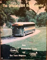 The Official 1984 Bus Calendar from National Bus Trader and Bus Tours Magazin