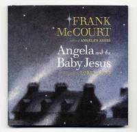 Angela and the Baby Jesus  - 1st Edition/1st Printing