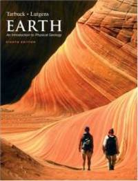 Earth: An Introduction to Physical Geology (8th Edition) by Edward J. Tarbuck - Paperback - 2004-06-04 - from Books Express (SKU: 0131148656n)