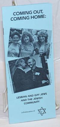 Coming Out, Coming Home: lesbian and gay Jews and the Jewish community [pamphlet]