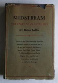 Midstream: The Story of My Later Life.