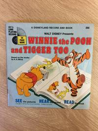WINNIE THE POOH AND TIGGER TOO (A DISNEYLAND RECORD AND BOOK. NO. 366)
