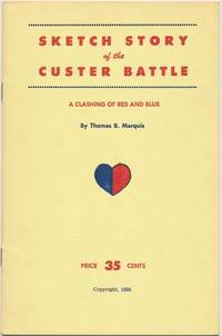 Sketch Story of the Custer Battle