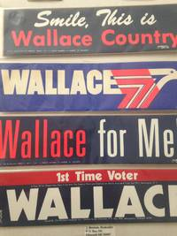 George Wallace Presidential campaign unused bumper stickers. Four in protective sleeves.