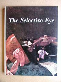 The Selective Eye. An Anthology of the Best from L'Oeil, the European Art Magazine.