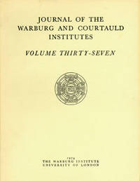 Journal of the Warburg and Courtauld Institutes. Volume Thirty-Seven