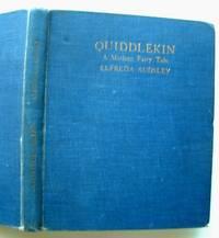 Quiddlekin a Modern Fairy Tale