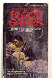 image of BLOOD GAMES: A NOVEL OF HISTORICAL HORROR: THIRD IN THE COUNT DE  SAINT-GERMAIN SERIES