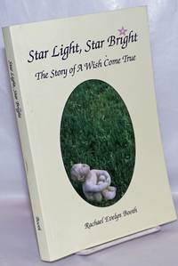 image of Star Light, Star Bright: the story of a wish come true