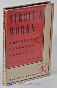 Virgil's Works: The Aeneid, Eclogues, Georgics  (Modern Library #75.2)