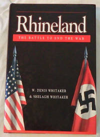 Rhineland: The Battle to End the War