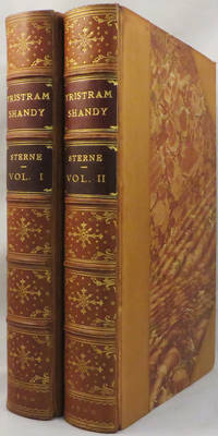 LIFE AND OPINIONS OF TRISTRAM SHANDY, GENTLEMAN & A SENTIMENTAL JOURNEY THROUGH FRANCE AND ITALY...