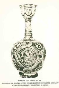 Arts Antiques de l'Asie Occidentale á Partir du IVe Millenaire avant J.C. et les Origines des Motifs de la Céramique Islamique Archaique