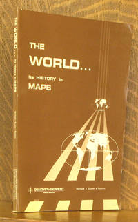 THE WORLD...ITS HISTORY IN MAPS