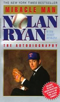 Miracle Man by Nolan Ryan - Paperback - 1993 - from ThriftBooks (SKU: G0849935075I2N00)