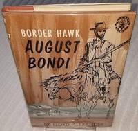 BORDER HAWK: AUGUST BONDI