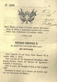 col quale il Comizio agrario del Circondario di Milano è legalmente costituito ed è riconosciuto come Stabilimento di pubblica utilità.
