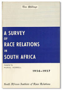 A Survey of Race Relations in South Africa 1956-1957