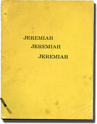 Jeremiah Jeremiah Jeremiah (Original screenplay for an unproduced film, 1979)