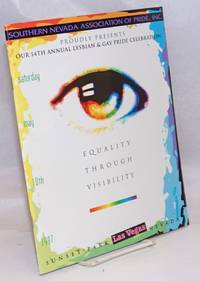 image of Southern Nevada Association of Pride, Inc. proudly presents Our 14th Annual Lesbian_Gay Pride Celebration: Equality Through Visibility Saturday May 10th, 1997, Sunset Park, Las Vegas, Nevada