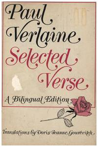 Paul Verlaine Selected Verse: A Bilingual Edition (First Edition)