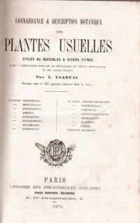 Connaissance et description botanique des plantes usuelles utiles ou nuisibles à divers titre