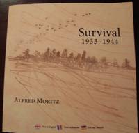 Survival 1933-1944 By Alfred Moritz, Softcover, 2009