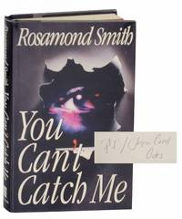 You Can't Catch Me (Signed First Edition)