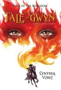 The Tale of Gwyn by Cynthia Voigt - Paperback - from The Saint Bookstore and Biblio.com