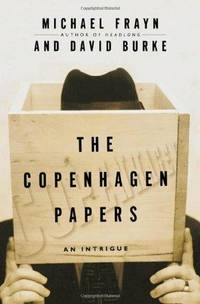 The Copenhagen Papers: An Intrigue