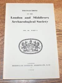Transactions of the London and Middlesex Archaeological Society. Volume 20 Part 2 1960