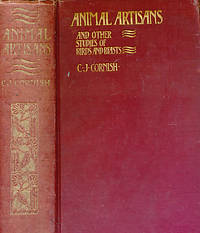 Animal Artisans. And other Studies of Birds and Beasts